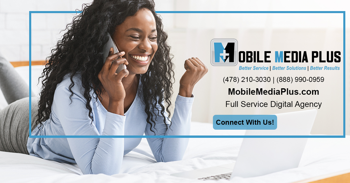 Mobile Media Plus Connect With Us Today!